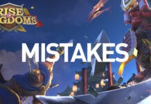 Rise of Kingdoms mistakes