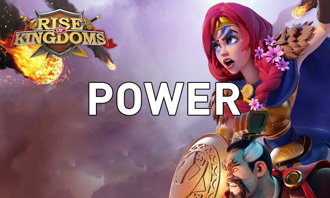 increase power Rise of Kingdoms